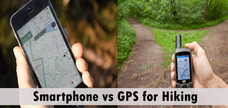 Smartphone vs GPS for Hiking- What's The Difference?